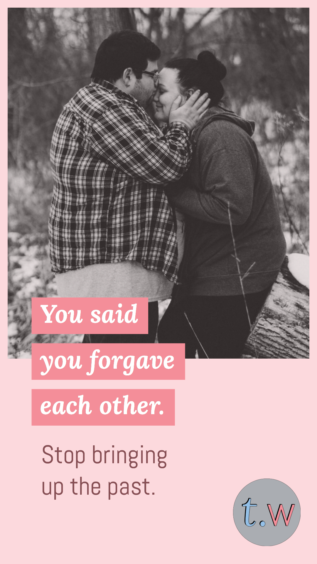 You Said You Forgave Each Other