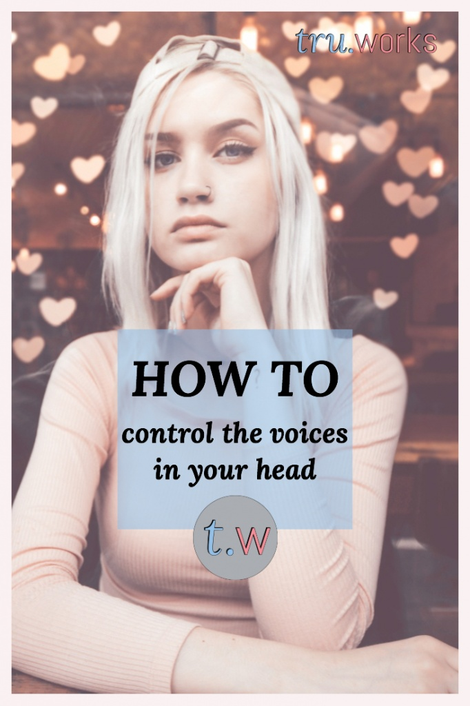 How To Control The Voices In Your Head