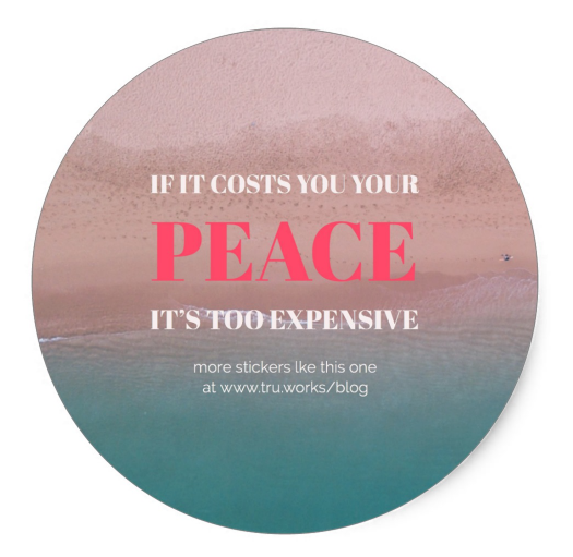 If It Costs You Your Peace Sticker
