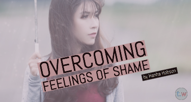 Overcoming Feelings of Shame Blog Post