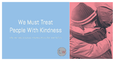 Treat People With Kindness Blog Post