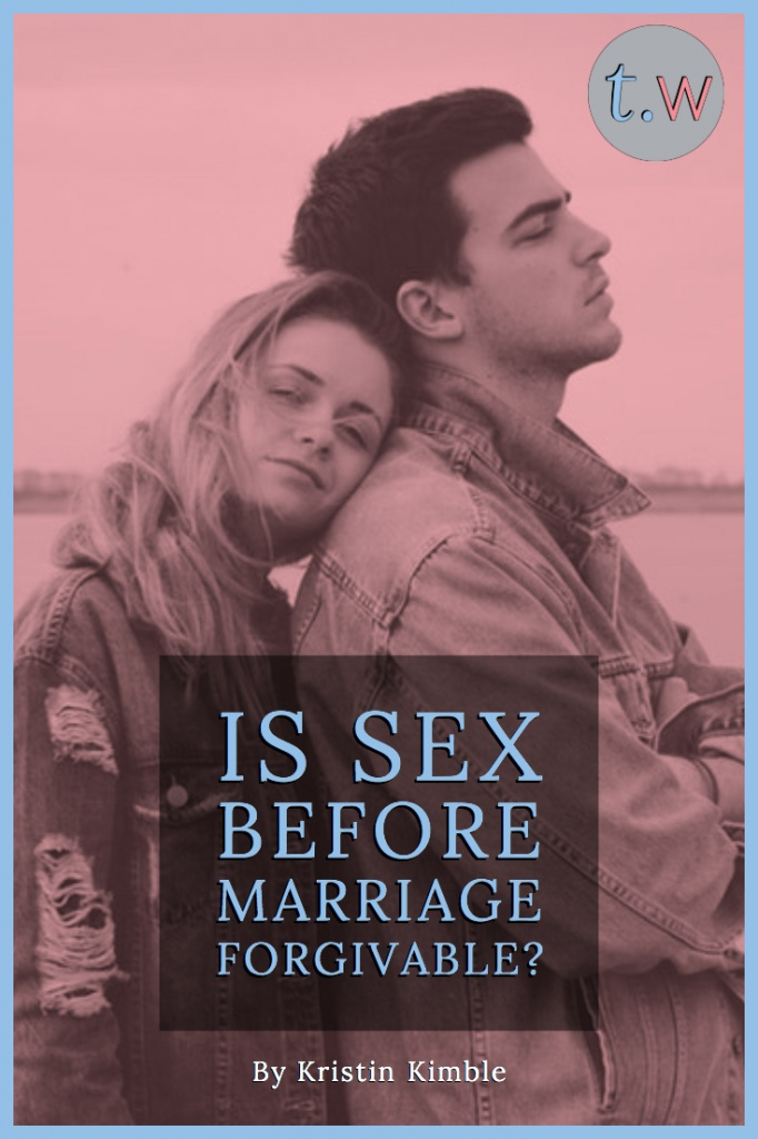 Is Sex Before Marriage Forgivable?