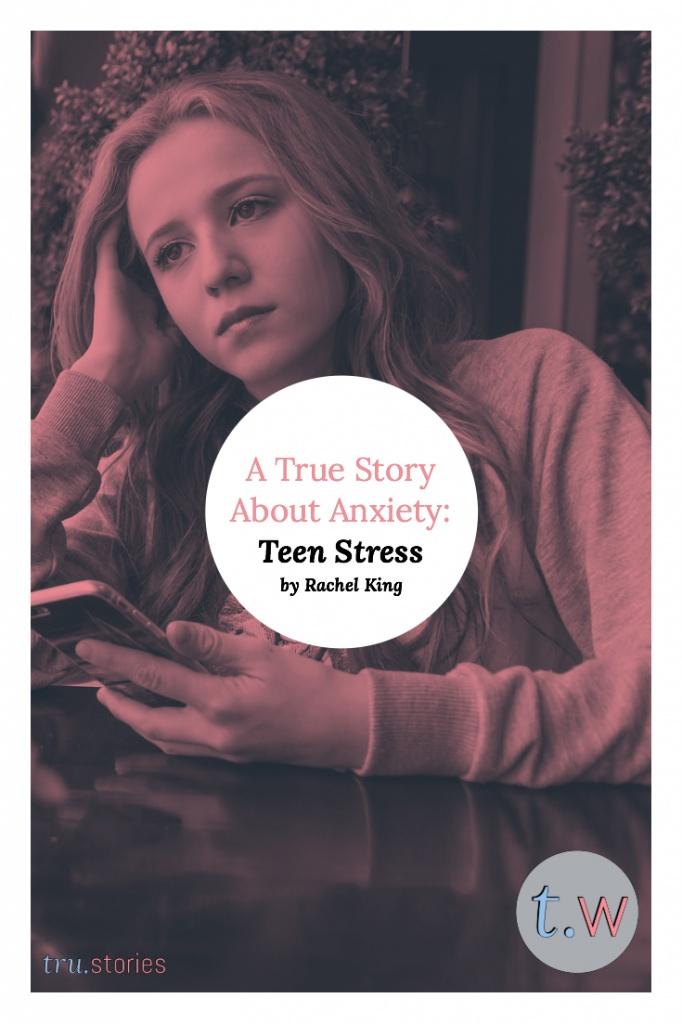 True Story Teen Stress
