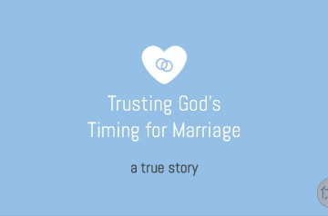 Trusting God's Timing for Marriage