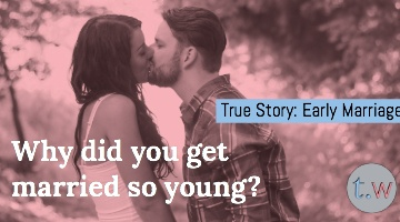 True Story Early Marriage