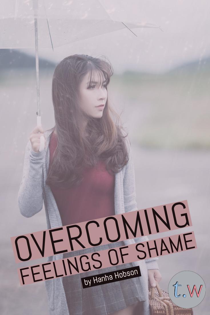 Overcoming Feelings of Shame